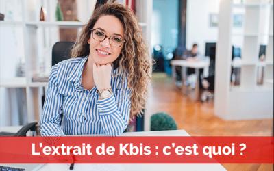 L'Extrait de KBIS, c'est quoi ?